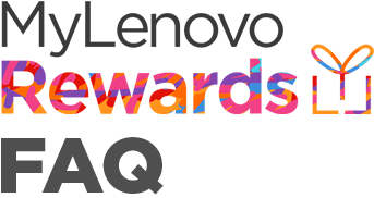 MyLenovo Rewards FAQ