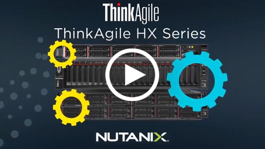ThinkAgile solutions for Nutanix